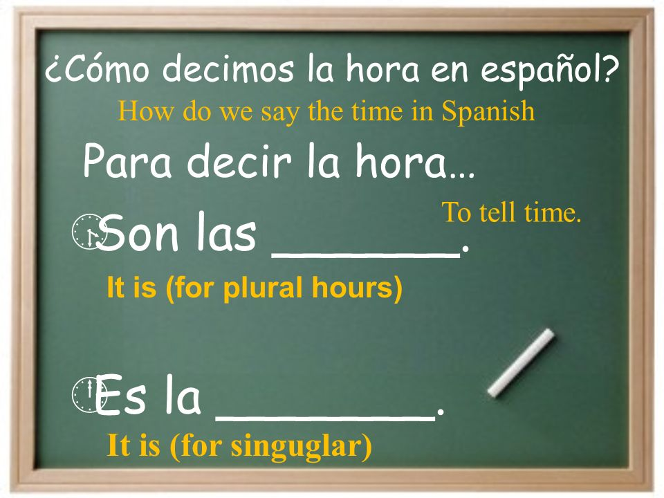For half past… …y media After the hour (to 6) …y… For 15 minutes past… …y cuarto
