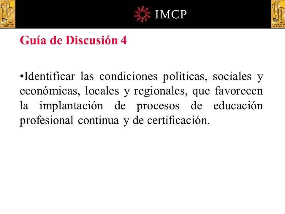 Guía de Discusión 4 Identificar las condiciones políticas, sociales y económicas, locales y regionales, que favorecen la implantación de procesos de e