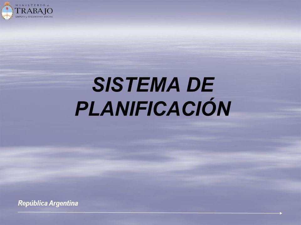 SISTEMA DE PLANIFICACIÓN República Argentina
