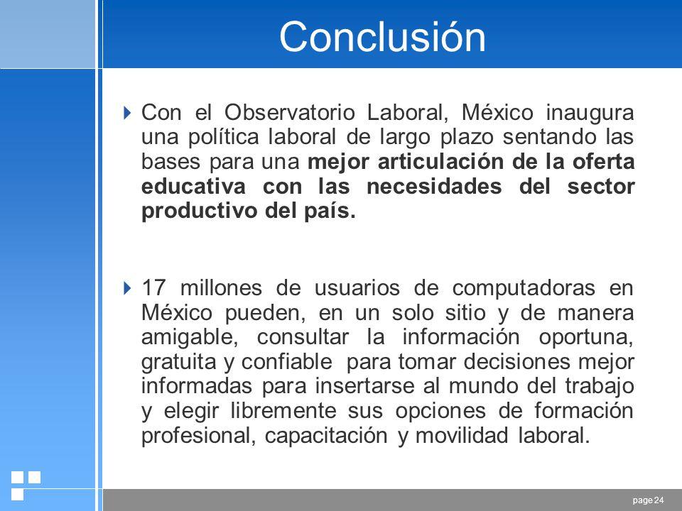 page 23 PRODUCTOS Y SERVICIOS… Con la finalidad de diversificar los canales de difusión de la información del Observatorio Laboral se elabora la publi