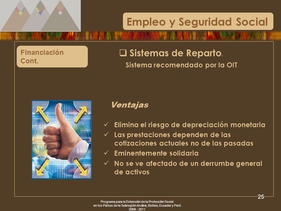 Programa para la Extensión de la Protección Social en los Países de la Subregión Andina, Bolivia, Ecuador y Perú 2009 - 2011 25 Financiación Cont. Eli