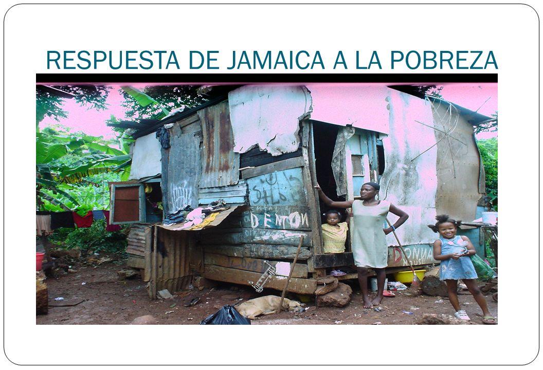RESPUESTA DE JAMAICA A LA POBREZA