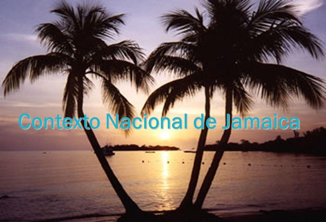 Contexto Nacional de Jamaica Contexto Nacional de Jamaica
