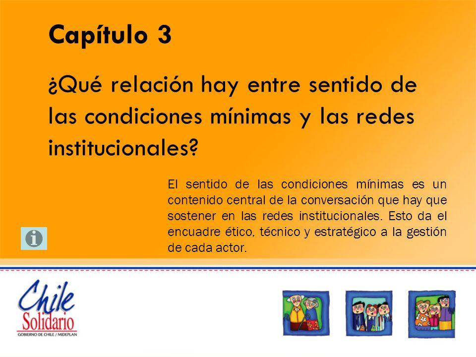 Capítulo 3 ¿Qué relación hay entre sentido de las condiciones mínimas y las redes institucionales.