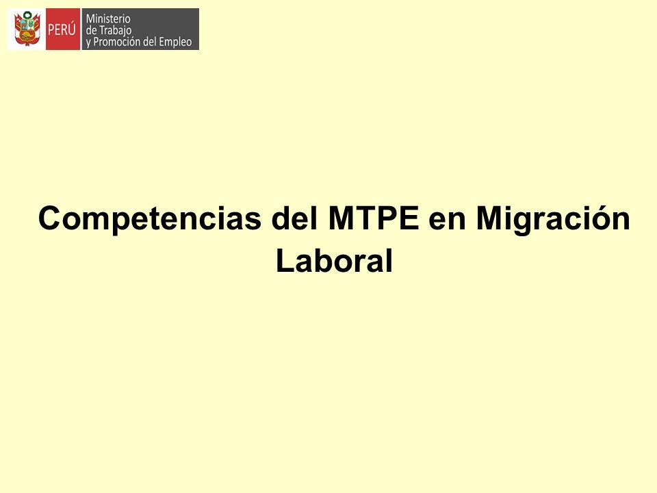 10 1.Ley de organización y funciones del MTPE, Ley Nº 29381: El 16 de junio del 2009 entró en vigencia la Ley de Organización y Funciones (LOF) del MTPE, incorporando dentro de sus competencias exclusivas la temática de Migración Laboral.