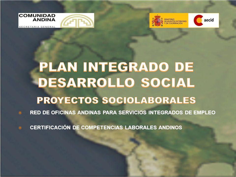 Red de Oficinas Andinas para Servicios de Empleo OBJETIVOS ESPECÍFICOS Establecer estrategias que faciliten la movilidad y colocación de trabajadores/as accediendo a las ofertas de empleo en la subregión.