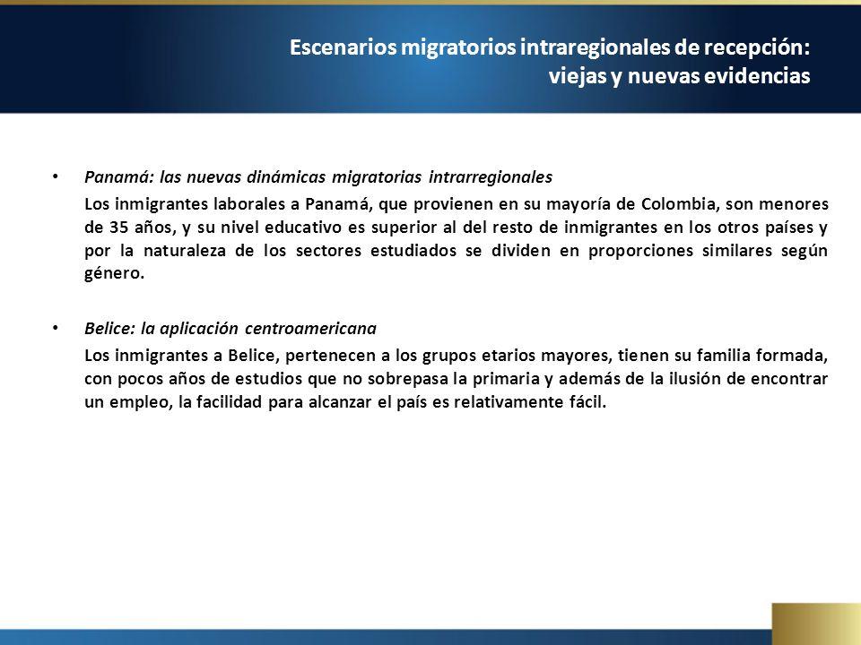 Panamá: las nuevas dinámicas migratorias intrarregionales Los inmigrantes laborales a Panamá, que provienen en su mayoría de Colombia, son menores de 35 años, y su nivel educativo es superior al del resto de inmigrantes en los otros países y por la naturaleza de los sectores estudiados se dividen en proporciones similares según género.