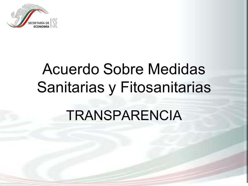 Acuerdo Sobre Medidas Sanitarias y Fitosanitarias TRANSPARENCIA