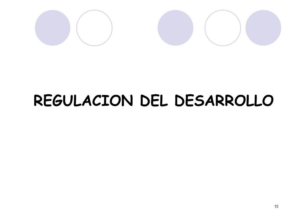10 REGULACION DEL DESARROLLO