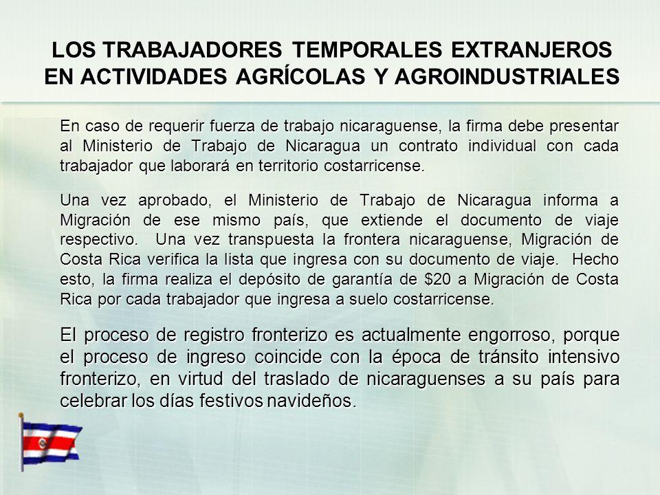 LOS TRABAJADORES TEMPORALES EXTRANJEROS EN ACTIVIDADES AGRÍCOLAS Y AGROINDUSTRIALES La normativa legal faculta para que gocen de una permanencia migra