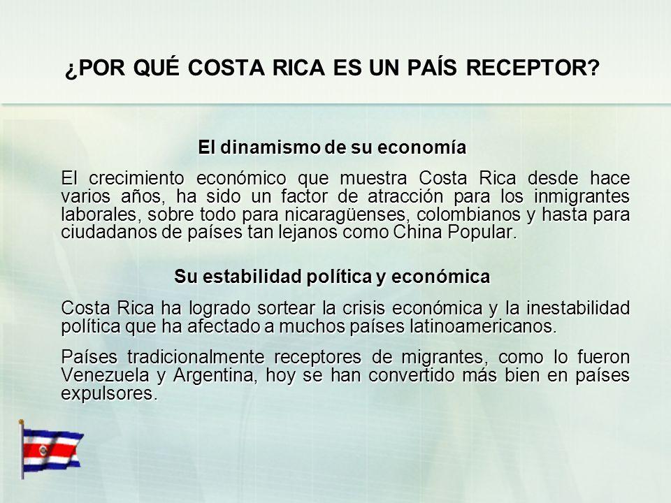 ¿POR QUÉ COSTA RICA ES UN PAÍS RECEPTOR.