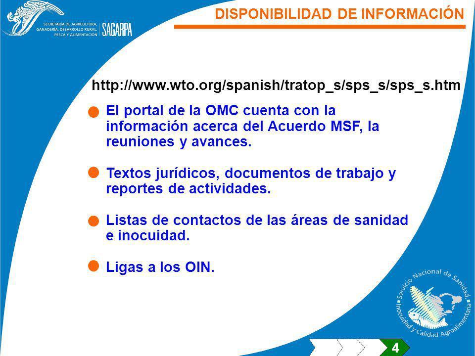 El portal de la OMC cuenta con la información acerca del Acuerdo MSF, la reuniones y avances. Textos jurídicos, documentos de trabajo y reportes de ac
