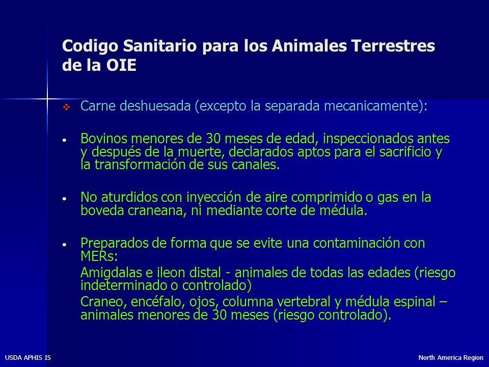 North America RegionUSDA APHIS IS Codigo Sanitario para los Animales Terrestres de la OIE Sangre y subproductos de sangre.