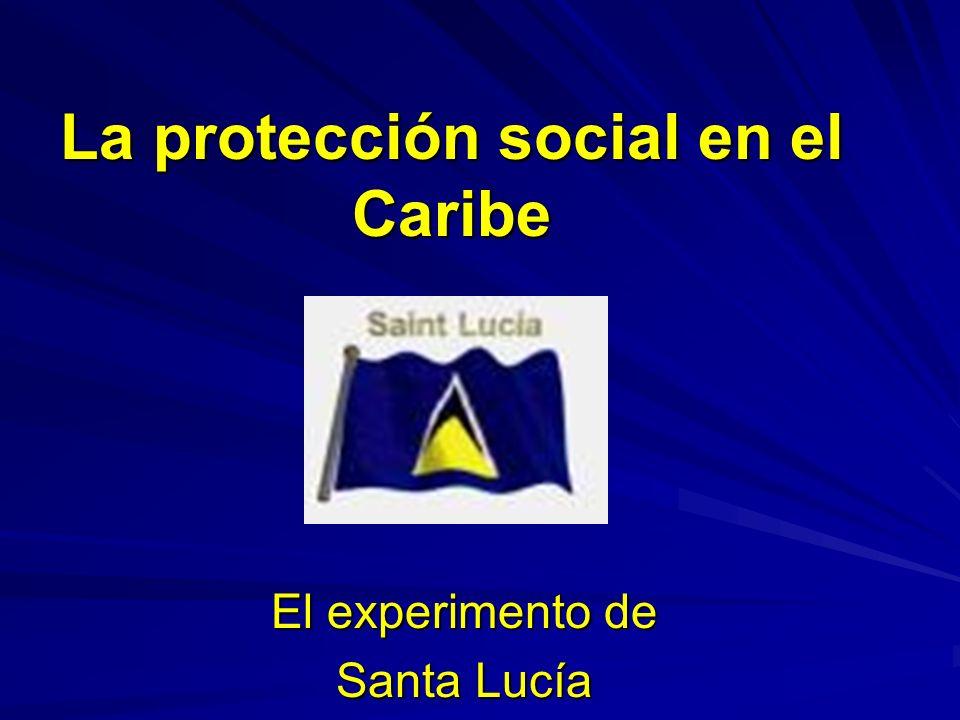 La protección social en el Caribe El experimento de Santa Lucía