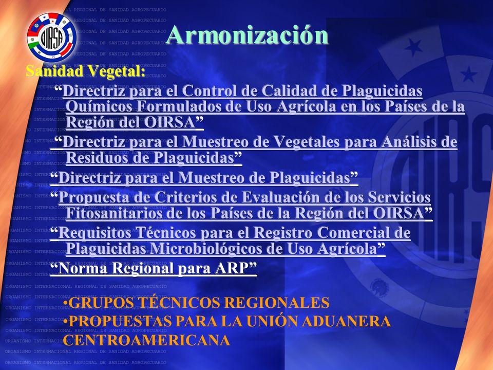 Armonización GRUPOS TÉCNICOS REGIONALES PROPUESTAS PARA LA UNIÓN ADUANERA CENTROAMERICANA