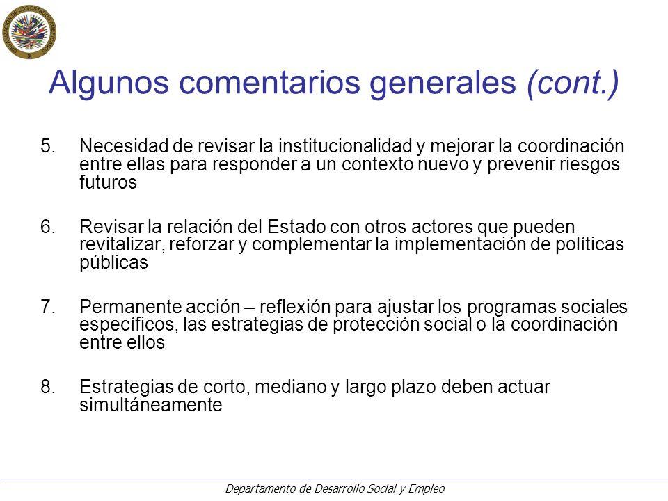 Departamento de Desarrollo Social y Empleo En cuanto a los sistemas de protección social y gen.