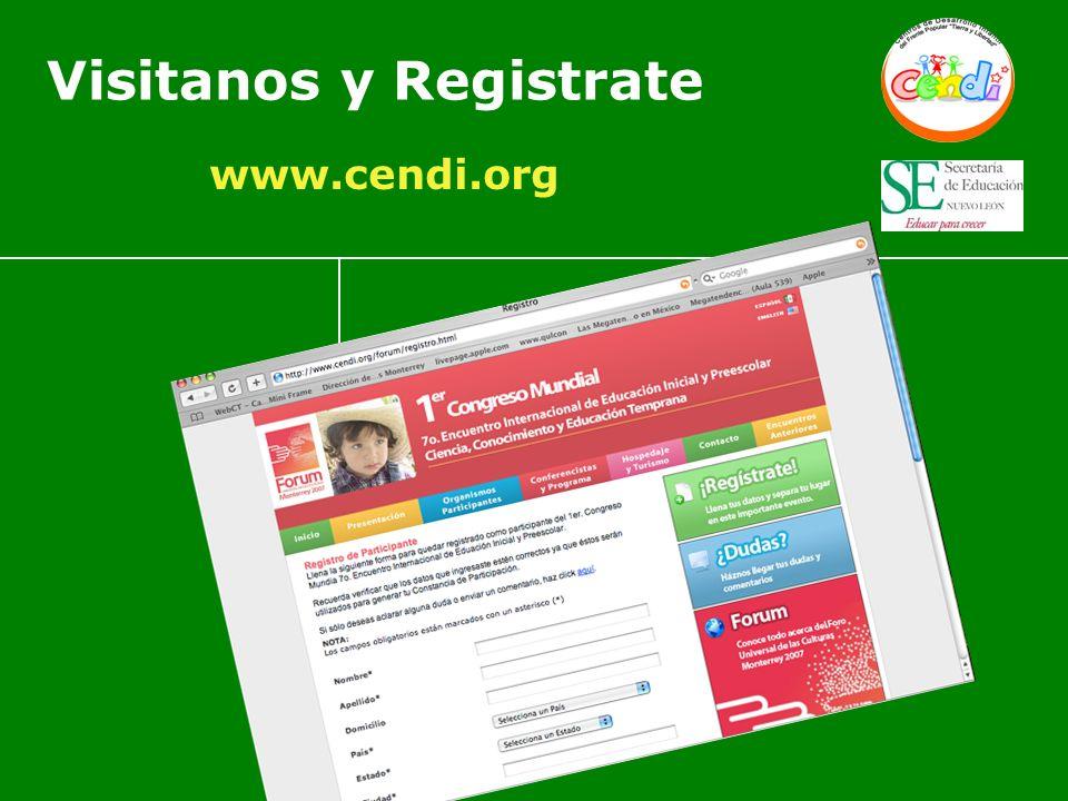 Visitanos y Registrate www.cendi.org