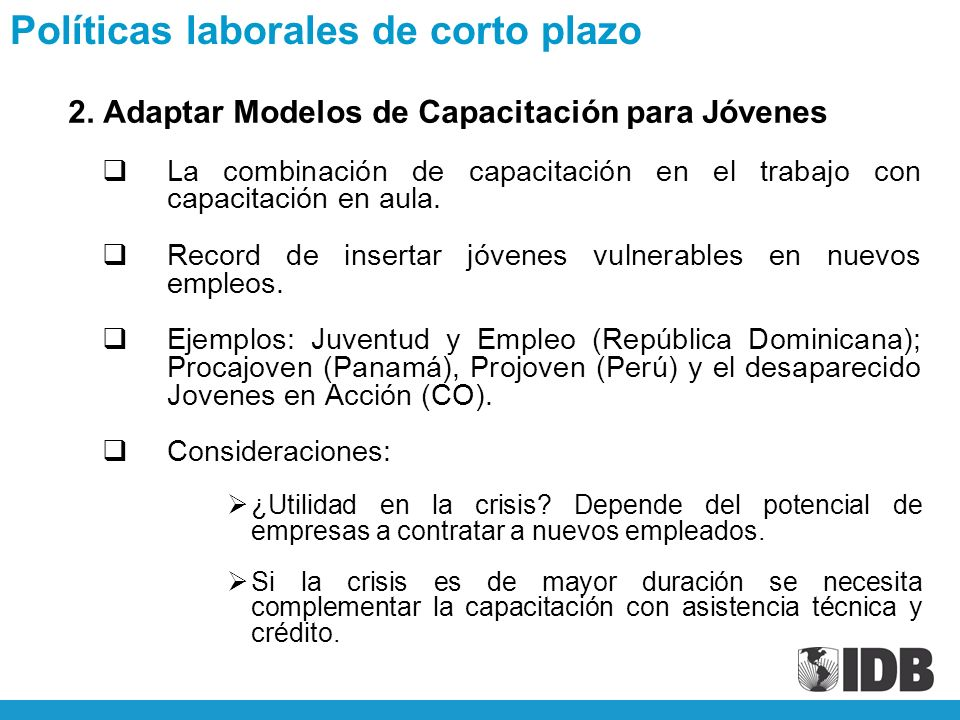 2. Adaptar Modelos de Capacitación para Jóvenes La combinación de capacitación en el trabajo con capacitación en aula. Record de insertar jóvenes vuln