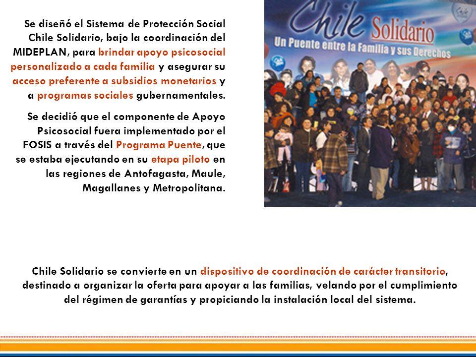 Se diseñó el Sistema de Protección Social Chile Solidario, bajo la coordinación del MIDEPLAN, para brindar apoyo psicosocial personalizado a cada familia y asegurar su acceso preferente a subsidios monetarios y a programas sociales gubernamentales.