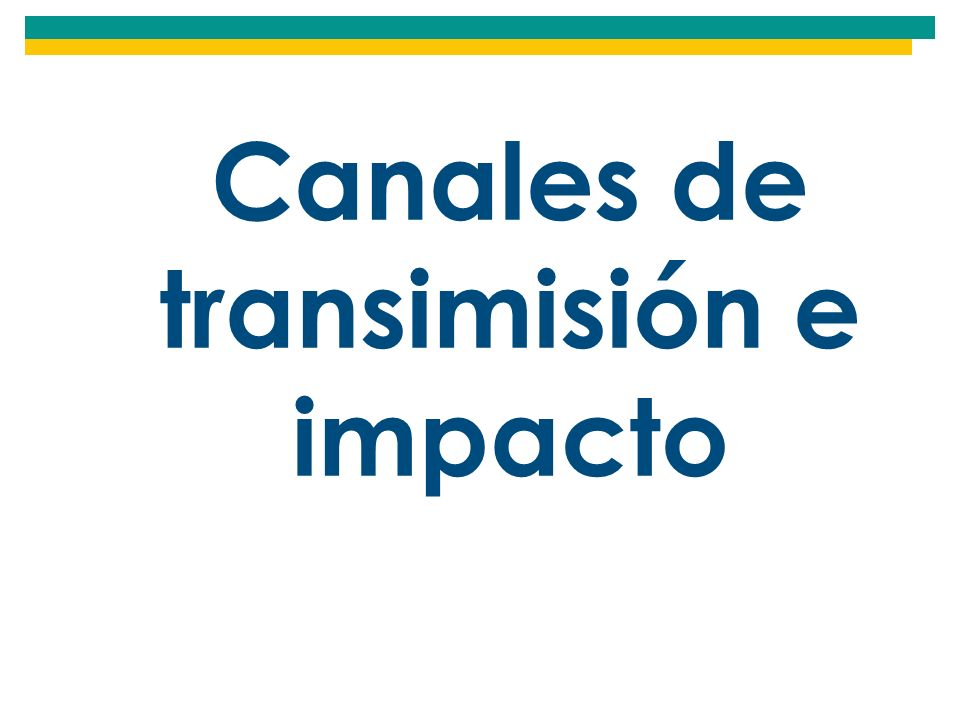 Canales de transimisión e impacto