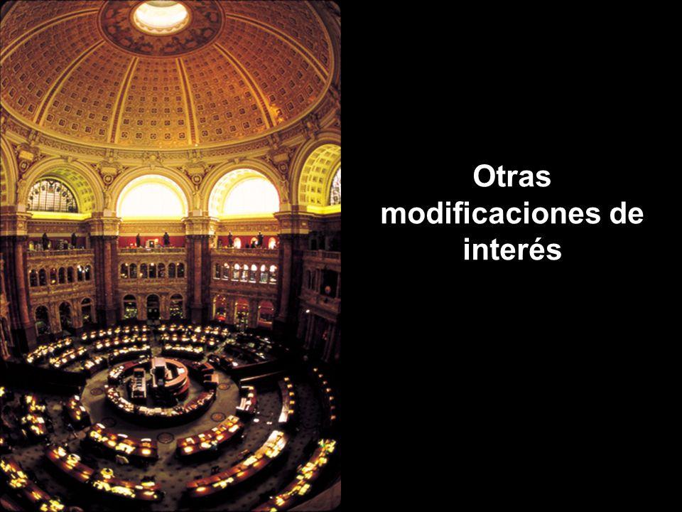 Otras modificaciones de interés