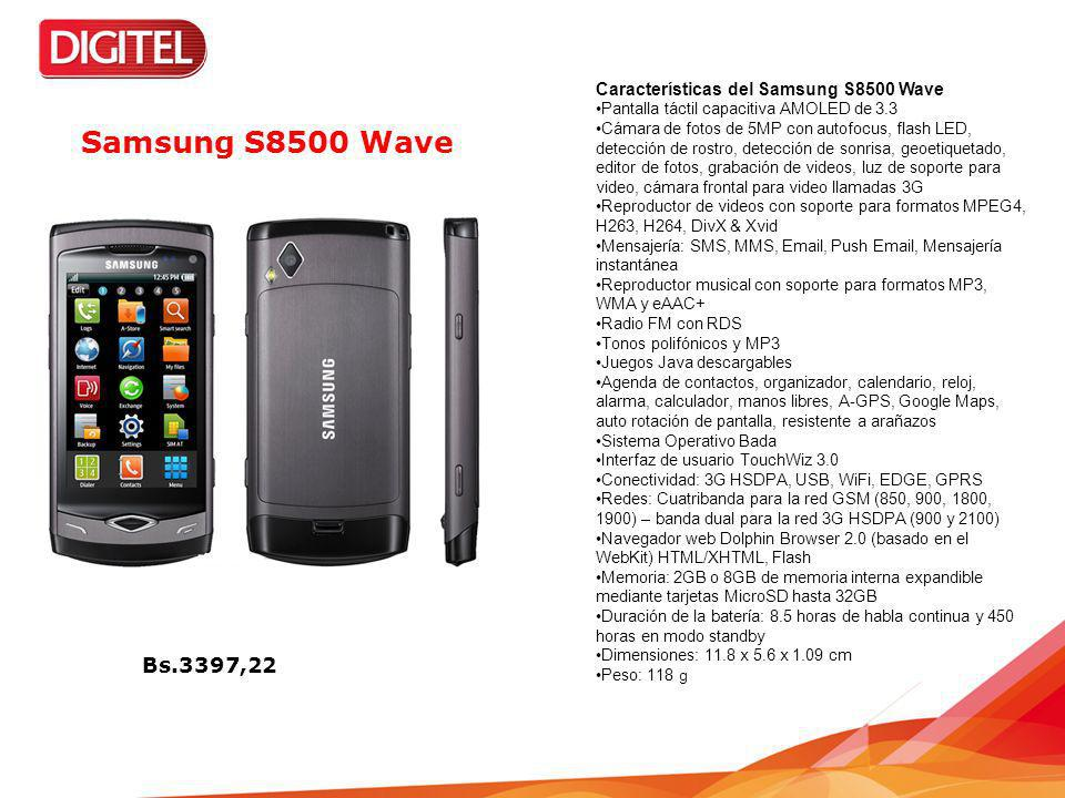 Características del Samsung S8500 Wave Pantalla táctil capacitiva AMOLED de 3.3 Cámara de fotos de 5MP con autofocus, flash LED, detección de rostro,