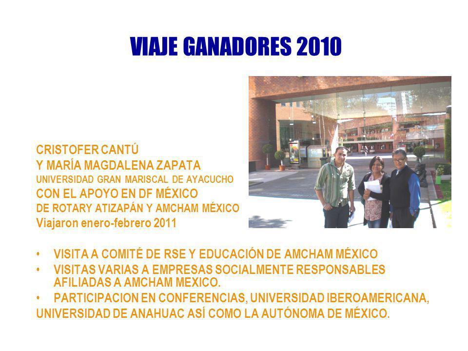 VIAJE GANADORES 2010 CRISTOFER CANTÚ Y MARÍA MAGDALENA ZAPATA UNIVERSIDAD GRAN MARISCAL DE AYACUCHO CON EL APOYO EN DF MÉXICO DE ROTARY ATIZAPÁN Y AMC