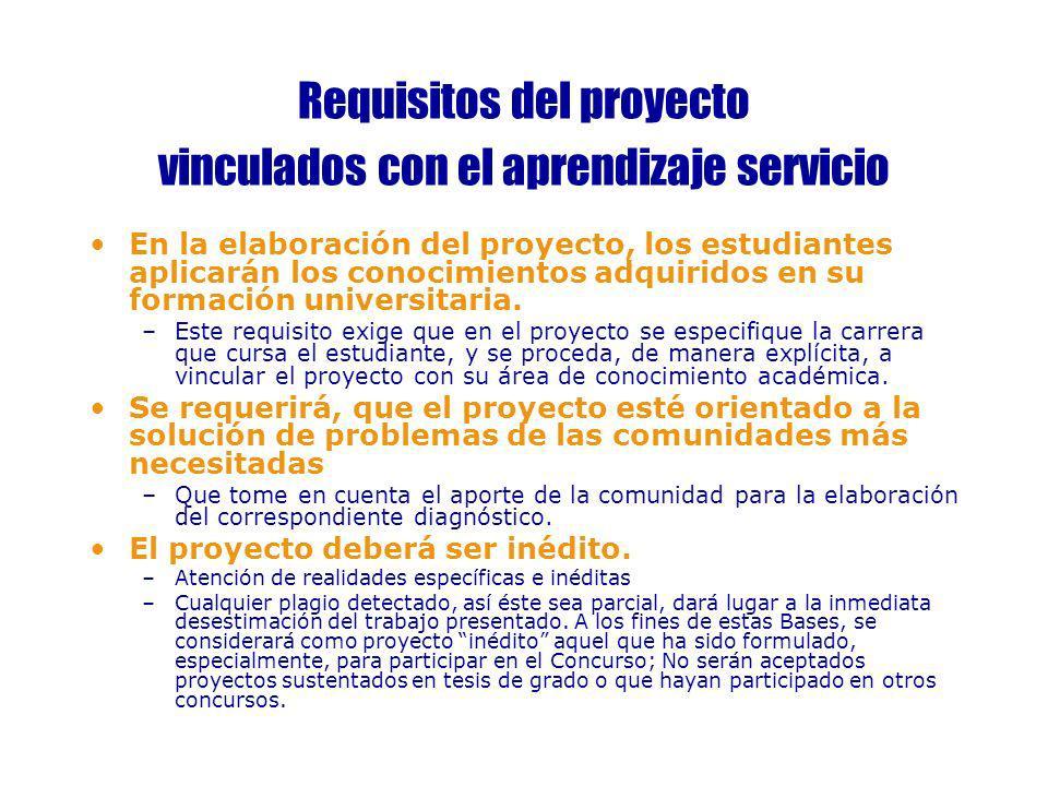 Requisitos del proyecto vinculados con el aprendizaje servicio En la elaboración del proyecto, los estudiantes aplicarán los conocimientos adquiridos