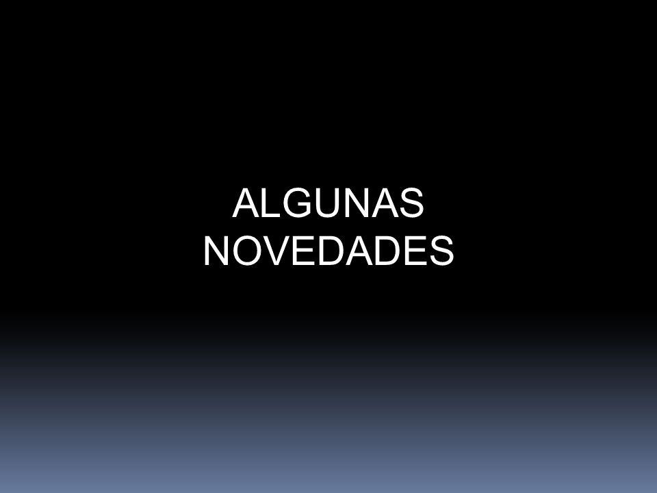 ALGUNAS NOVEDADES