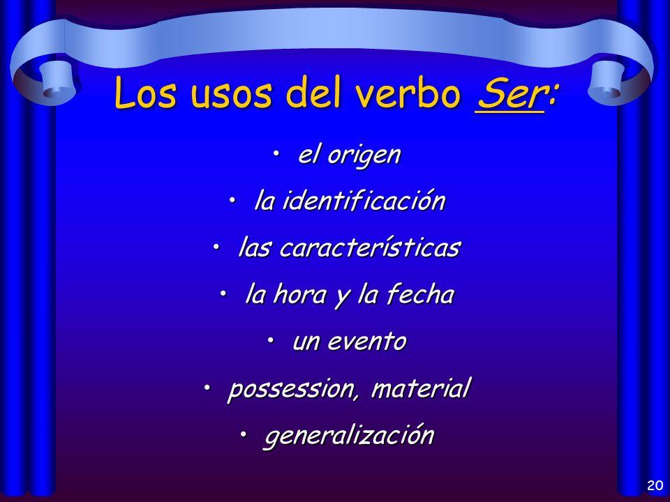 19 ¿Cuáles son los usos de estos verbos?