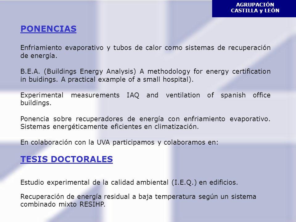 AGRUPACIÓN CASTILLA y LEÓN PONENCIAS Enfriamiento evaporativo y tubos de calor como sistemas de recuperación de energía.