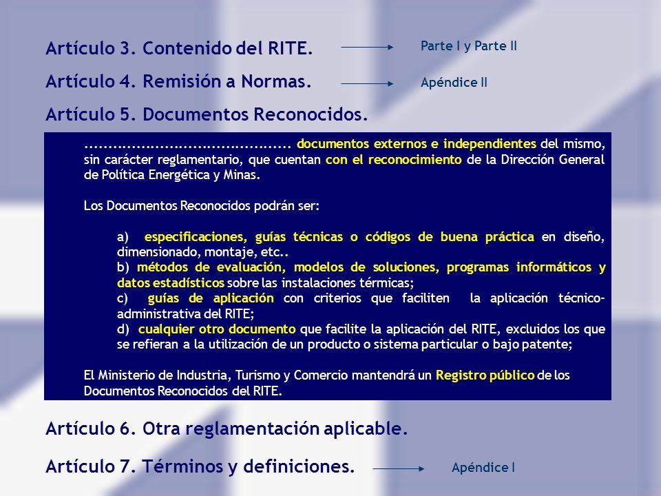 Artículo 5. Documentos Reconocidos............................................. documentos externos e independientes del mismo, sin carácter reglament