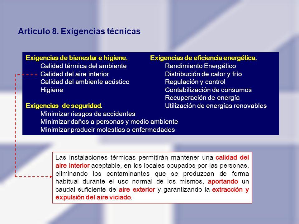 PARTE I.- DISPOSICIONES GENERALES CAPÍTULO 3.- CONDICIONES ADMINISTRATIVAS Artículo 9.Condiciones generales para el cumplimiento del RITE.