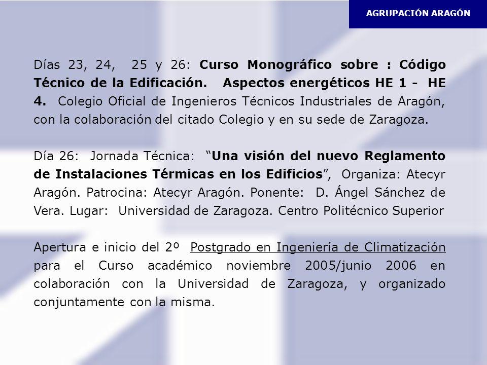 Días 23, 24, 25 y 26: Curso Monográfico sobre : Código Técnico de la Edificación. Aspectos energéticos HE 1 - HE 4. Colegio Oficial de Ingenieros Técn
