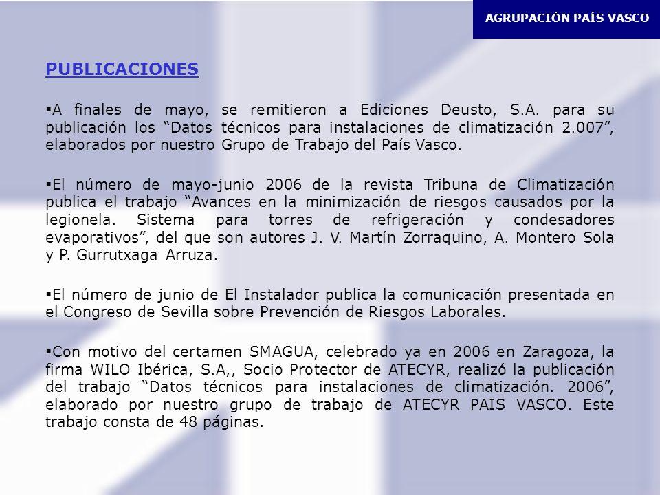 AGRUPACIÓN PAÍS VASCO PUBLICACIONES A finales de mayo, se remitieron a Ediciones Deusto, S.A.