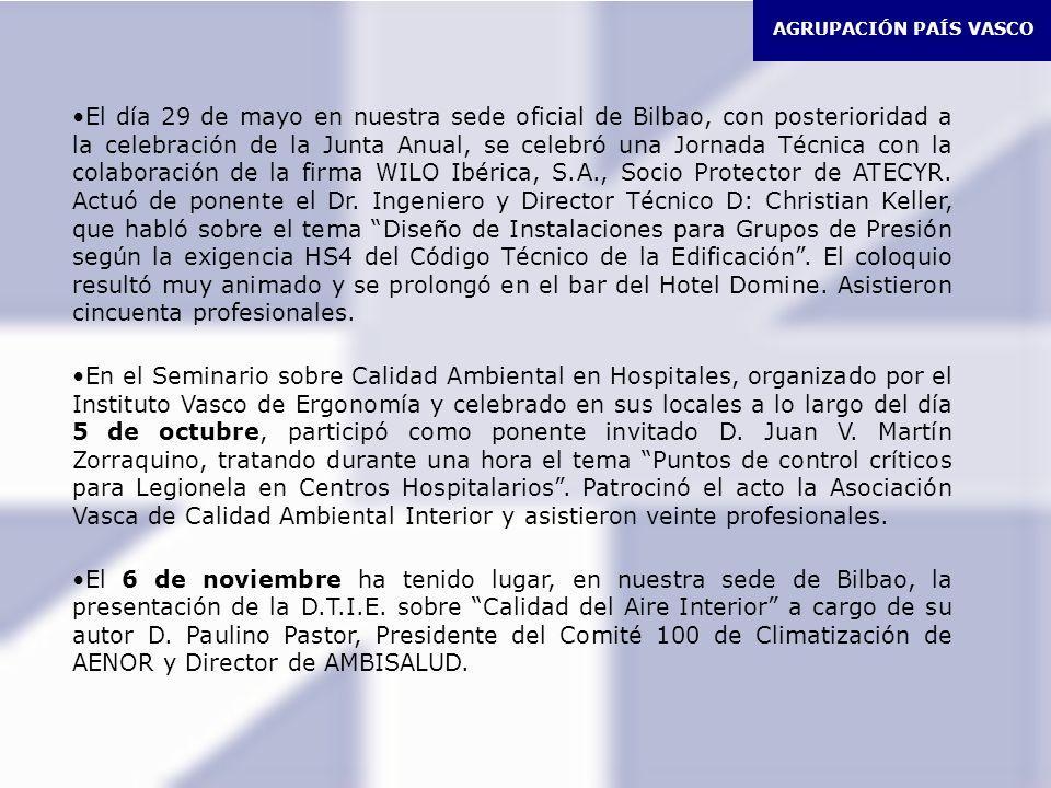 AGRUPACIÓN PAÍS VASCO El día 29 de mayo en nuestra sede oficial de Bilbao, con posterioridad a la celebración de la Junta Anual, se celebró una Jornada Técnica con la colaboración de la firma WILO Ibérica, S.A., Socio Protector de ATECYR.