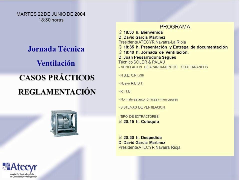 PROGRAMA 18.30 h. Bienvenida D. David García Martínez Presidente ATECYR Navarra-La Rioja 18:35 h.