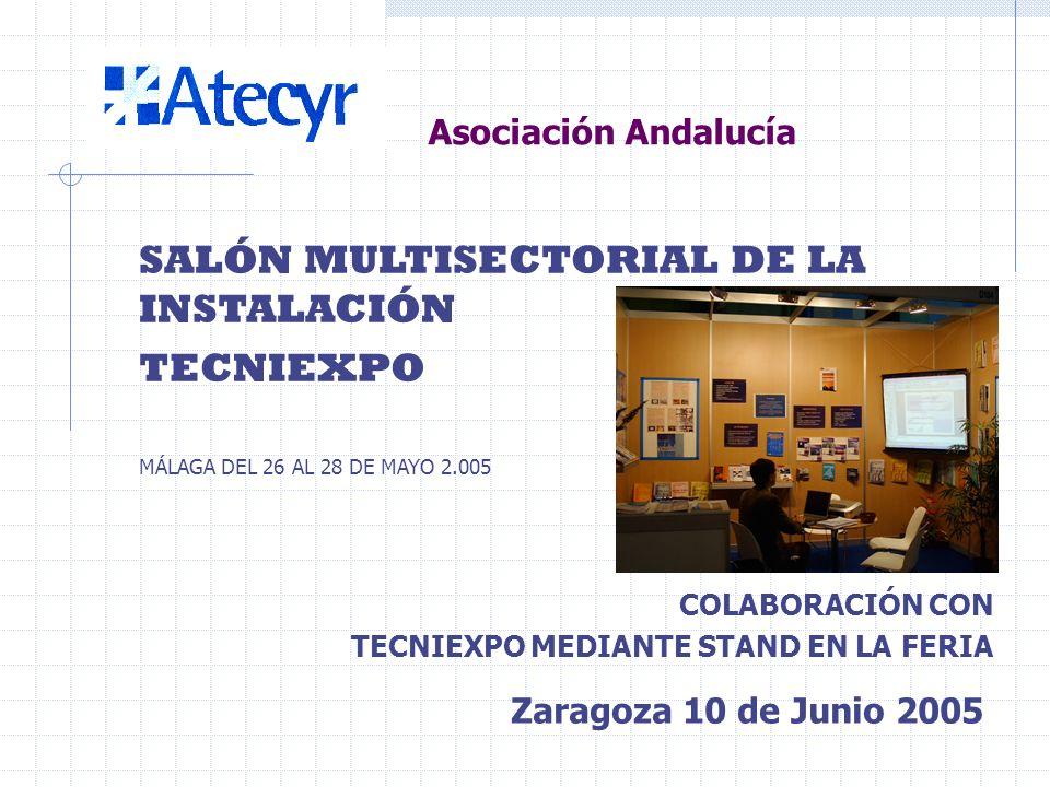 COLABORACIÓN CON IBERABARC Facilitando DTIEs, a la mejor ponencia en el concurso de Técnicos Zaragoza 10 de Junio 2005 Asociación Andalucía
