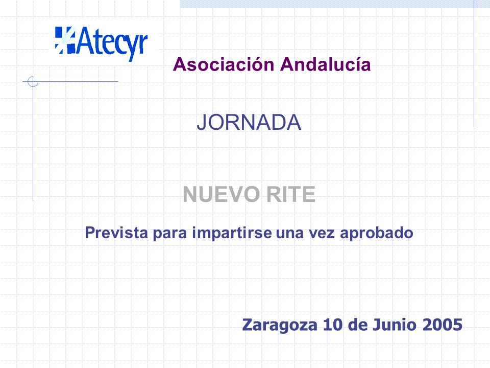 ACTIVIDADES PREVISTAS PARA SEGUNDO SEMESTRE 2.005 Asociación Andalucía Zaragoza 10 de Junio 2005