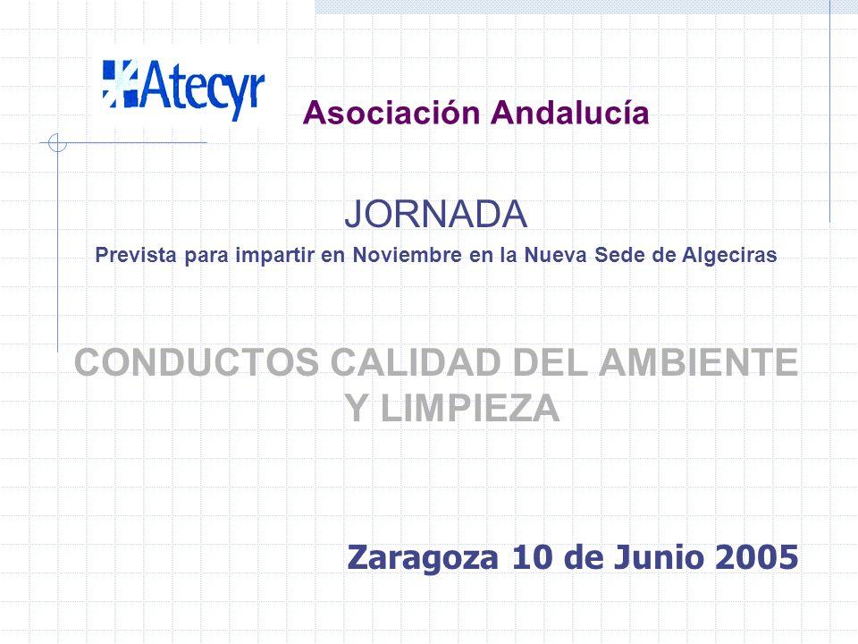 Asociación Andalucía JORNADA RESPONSABILIDAD CIVIL DEL INGENIERO Prevista para Octubre en Granada Zaragoza 10 de Junio 2005
