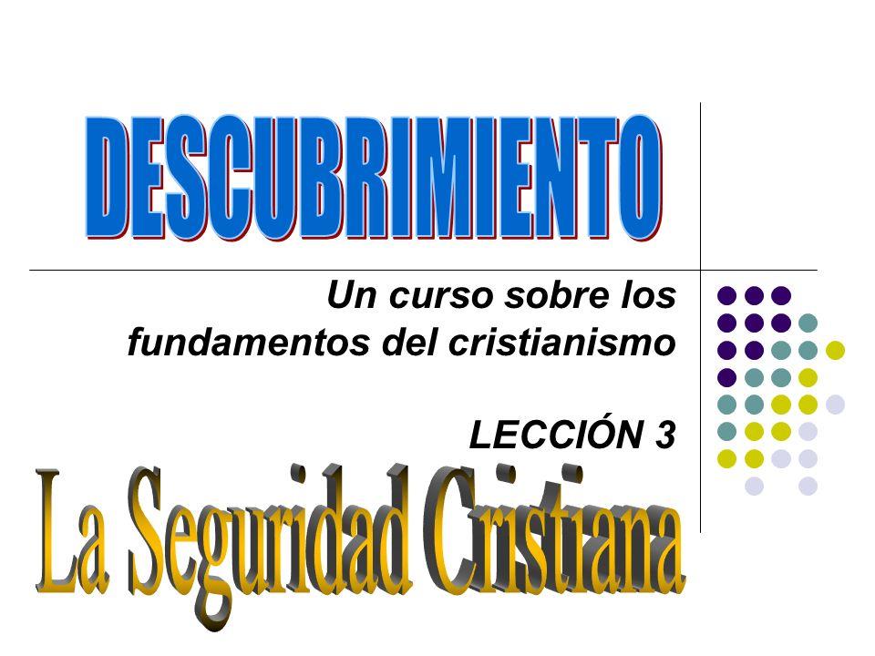 Un curso sobre los fundamentos del cristianismo LECCIÓN 3