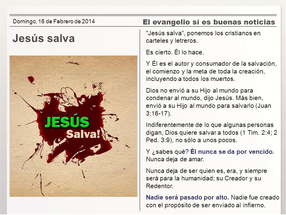 El evangelio sí es buenas noticias Jesús salva