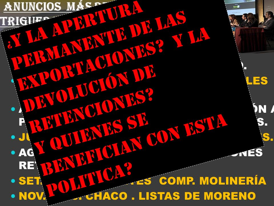 ANUNCIOS MÁS RELEVANTES DE LA POLÍTICA TRIGUERA K (5) MAYO 2009: ACUERDO CON EXPORTADORES.