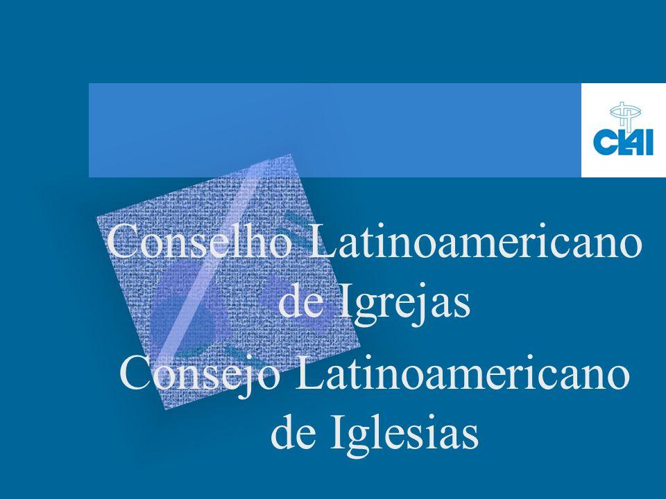 Conselho Latinoamericano de Igrejas Consejo Latinoamericano de Iglesias