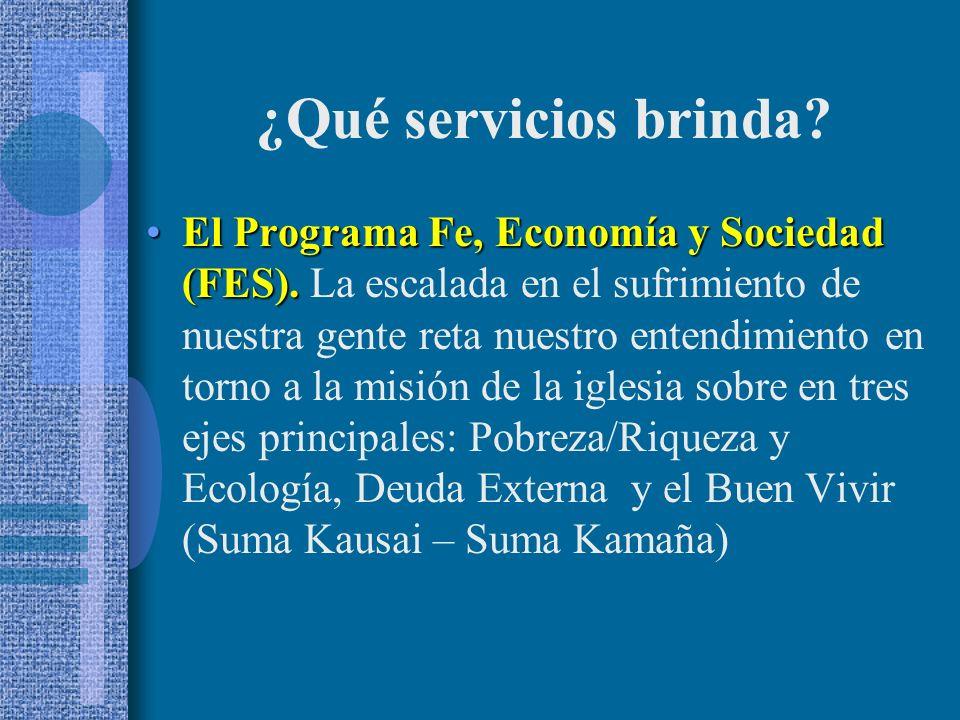 El Programa Fe, Economía y Sociedad (FES).El Programa Fe, Economía y Sociedad (FES).