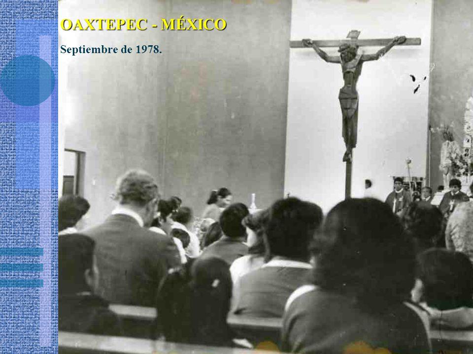 OAXTEPEC - MÉXICO Septiembre de 1978.