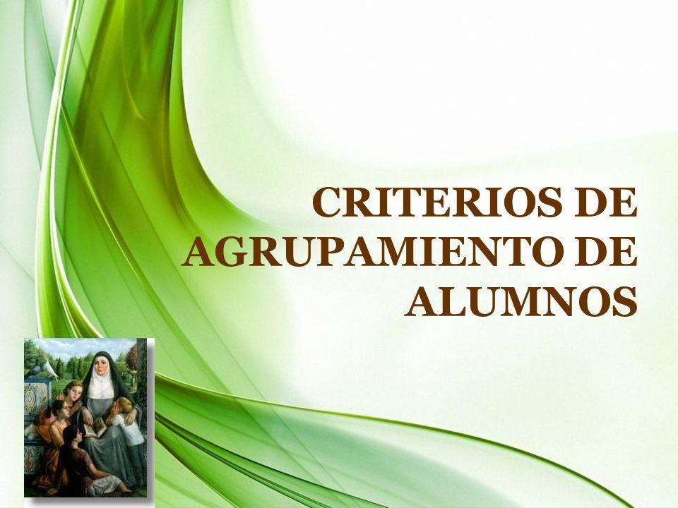 CRITERIOS DE AGRUPAMIENTO DE ALUMNOS