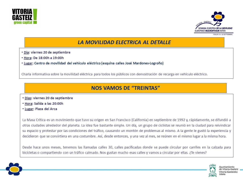 Día: viernes 20 de septiembre Hora: De 18:00h a 19:00h Lugar: Centro de movilidad del vehículo eléctrico (esquina calles José Mardones-Logroño) Charla informativa sobre la movilidad eléctrica para todos los públicos con demostración de recarga en vehículo eléctrico.