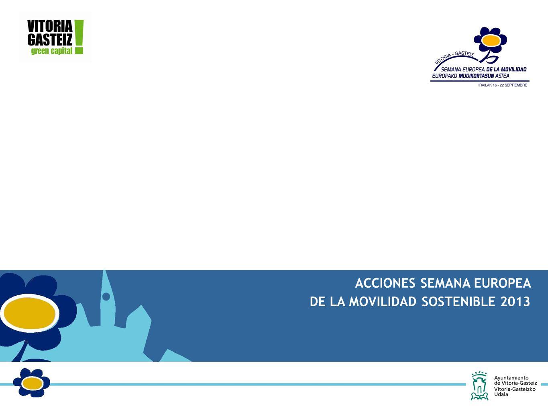 ACCIONES SEMANA EUROPEA DE LA MOVILIDAD SOSTENIBLE 2013