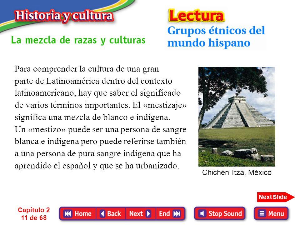 Capítulo 2 10 de 68 Next Slide Parea. 1. los indios 2. los mayas, los aztecas, los incas 3. la India a. el lugar adonde Colón creyó haber llegado b. g